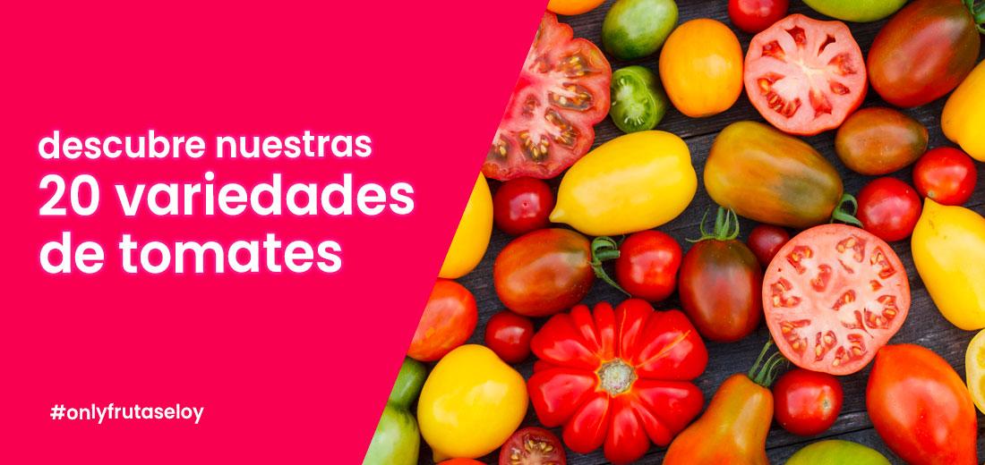 frutería Online - 20 variedades de Tomate